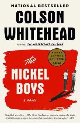 The Nickel Boys - Whitehead, Colson