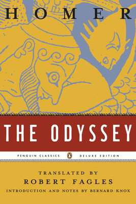 The Odyssey: (penguin Classics Deluxe Edition) - Homer, and Fagles, Robert, Professor (Translated by), and Knox, Bernard, Professor (Notes by)