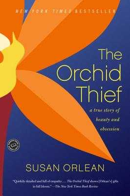The Orchid Thief - Orlean, Susan