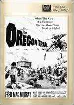 The Oregon Trail - Gene Fowler, Jr.
