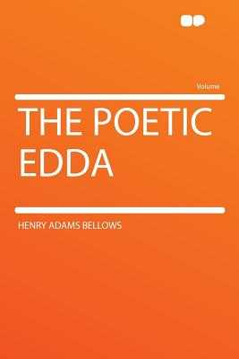 The Poetic Edda - Bellows, Henry Adams