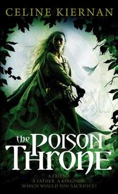 The Poison Throne - Kiernan, Celine