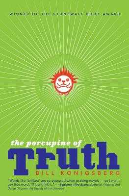 The Porcupine of Truth - Konigsberg, Bill