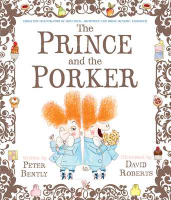 The Prince and the Porker - Bently, Peter