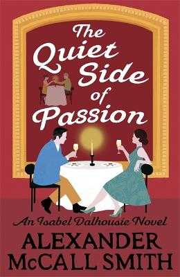 The Quiet Side of Passion - McCall Smith, Alexander