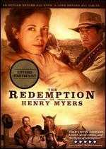 The Redemption of Henry Myers - Clayton Miller