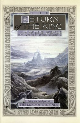 The Return of the King: Being Thethird Part of the Lord of the Rings - Tolkien, J R R