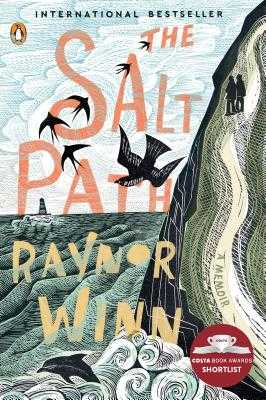 The Salt Path: A Memoir - Winn, Raynor