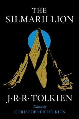 The Silmarillion - Tolkien, J R R, and Tolkien, Christopher (Editor)
