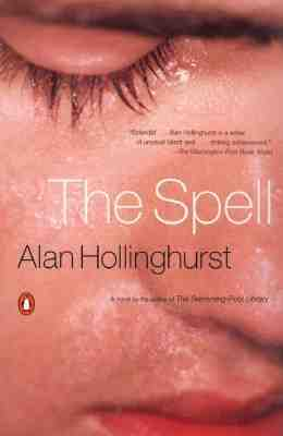 The Spell - Hollinghurst, Alan