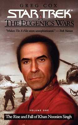 The Star Trek: The Original Series: The Eugenics Wars #1: The Rise and Fall of Khan Noonien Singh - Cox, Greg