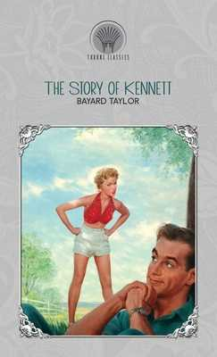 The Story of Kennett - Taylor, Bayard