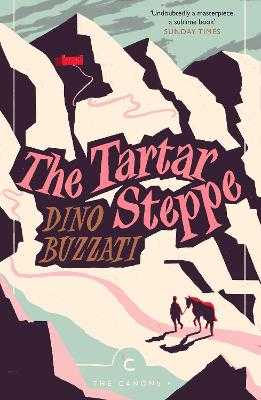 The Tartar Steppe - Buzzati, Dino, and Parks, Tim (Introduction by), and Hood, Stuart C. (Translated by)