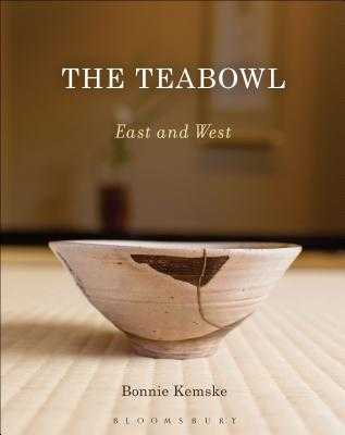 The Teabowl: East and West - Kemske, Bonnie