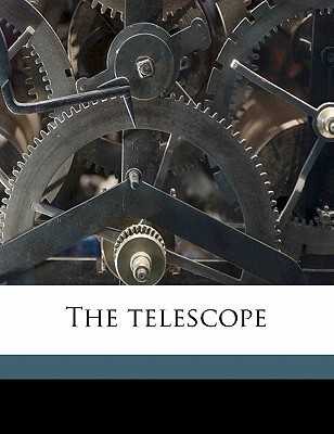 The Telescope - Bell, Louis
