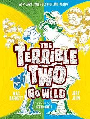 The Terrible Two Go Wild - Barnett, Mac, and John, Jory