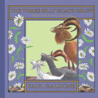 The Three Billy Goats Gruff - Galdone, Paul