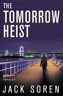 The Tomorrow Heist - Soren, Jack