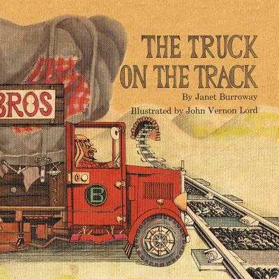 The Truck on the Track - Burroway, Janet