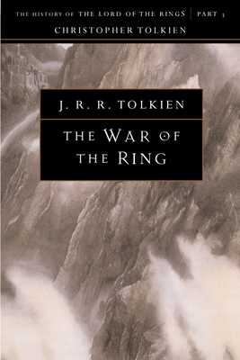 The War of the Ring, Volume 8: The History of the Lord of the Rings, Part Three - Tolkien, Christopher (Editor), and Tolkien, J R R
