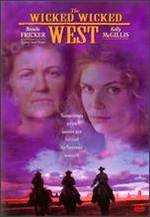 The Wicked Wicked West