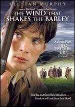 The Wind That Shakes the Barley - Ken Loach