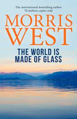 The World Is Made of Glass - West, Morris