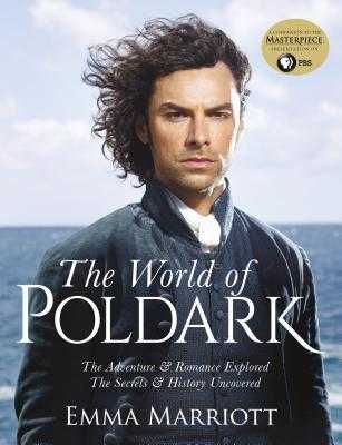 The World of Poldark - Marriott, Emma