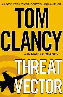 Threat Vector - Clancy, Tom, and Greaney, Mark