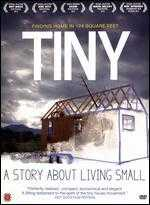 TINY: A Story About Living Small - Christopher Smith; Merete Mueller