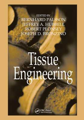 Tissue Engineering - Palsson, Bernhard (Editor), and Hubbell, Jeffrey A. (Editor), and Plonsey, Robert (Editor)