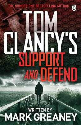 Tom Clancy's Support and Defend - Greaney, Mark