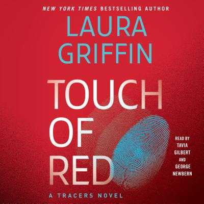 Touch of Red - Griffin, Laura, and Newbern, George (Read by), and Gilbert, Tavia (Read by)