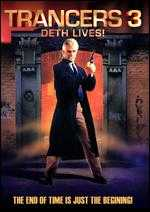 Trancers III: Deth Lives - C. Courtney Joyner