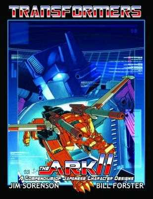 Transformers: The Ark II - Forster, William, and Sorenson, Jim