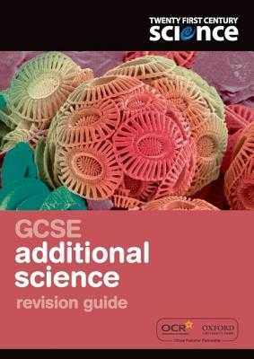 Twenty First Century Science: GCSE Additional Science Revision Guide - Hulme, Philippa Gardom