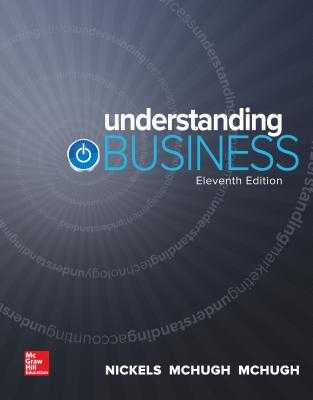 Understanding Business - Nickels, William, and McHugh, James, and McHugh, Susan