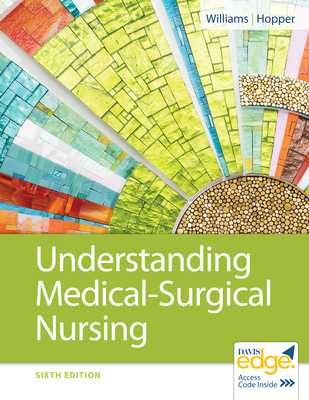 Understanding Medical-Surgical Nursing - Williams, Linda S, Msn, RN, and Hopper, Paula D