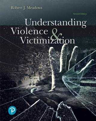 Understanding Violence and Victimization - Meadows, Robert