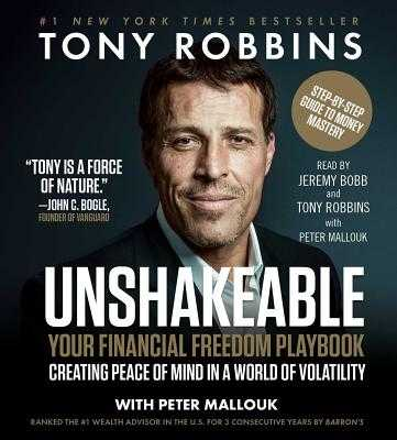 Unshakeable: Your Financial Freedom Playbook - Robbins, Tony (Read by), and Bobb, Jeremy (Read by), and Mallouk, Peter