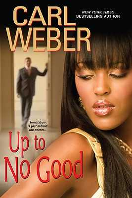 Up to No Good - Weber, Carl, Mr.
