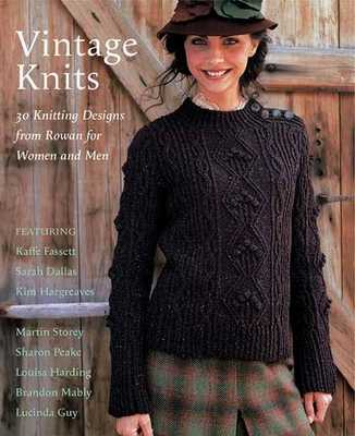 Vintage Knits: 30 Knitting Designs from Rowan for Women and Men - Fassett, Kaffe, and Dallas, Sarah, and Hargreaves, Kim
