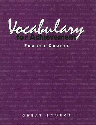Vocabulary for Achievement, Fourth Course - Richek, Margaret Ann, and McRae, Arlin T, and Weiler, Susan K