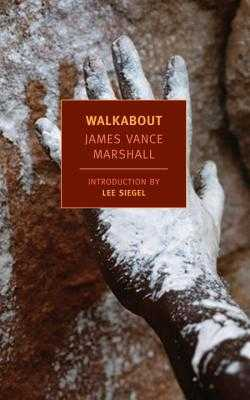 Walkabout - Marshall, James Vance, and Siegel, Lee (Introduction by)
