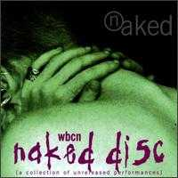 WBCN Naked Disc: A Collection of Unreleased Performances - Various Artists
