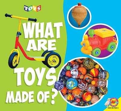 What Are Toys Made Of? - Brundle, Joanna