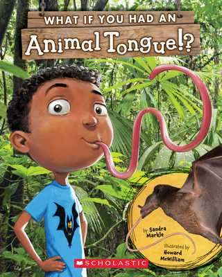 What If You Had an Animal Tongue!? - Markle, Sandra