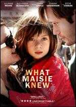 What Maisie Knew - David Siegel; Scott McGehee
