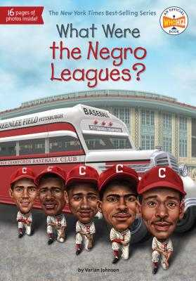 What Were the Negro Leagues? - Johnson, Varian, and Who Hq