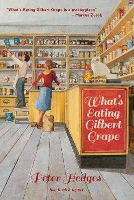 What's Eating Gilbert Grape - Hedges, Peter